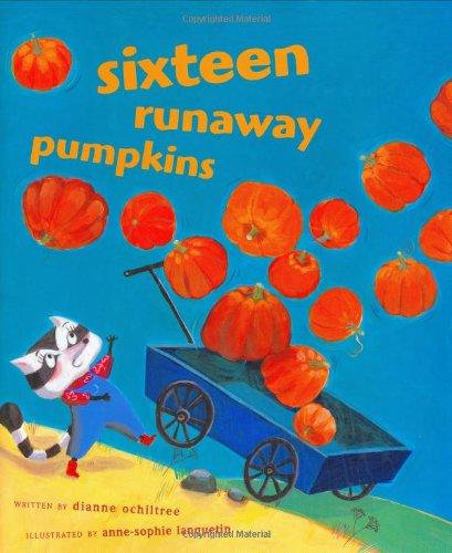 Sixteen Runaway Pumpkins: Dianne Ochiltree