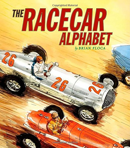 9780689850912: The Racecar Alphabet (Ala Notable Children's Books. Younger Readers (Awards))