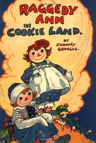 9780689850967: Raggedy Ann in Cookie Land (Classic)