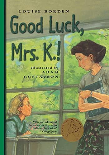 9780689851193: Good Luck, Mrs. K.!
