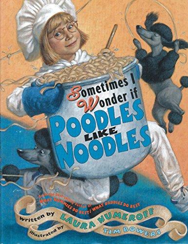 9780689851230: Sometimes I Wonder If Poodles Like Noodles