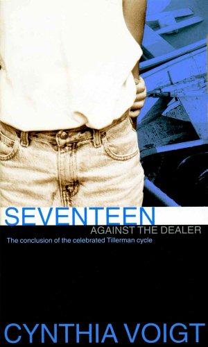 9780689851339: Seventeen Against the Dealer (The Tillerman Series #7)