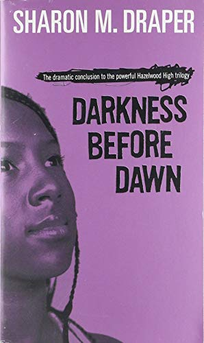 Darkness Before Dawn: Sharon M. Draper