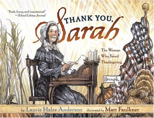 9780689851438: Thank You, Sarah: The Woman Who Saved Thanksgiving