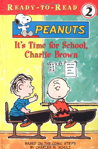 9780689851469: It's Time for School, Charlie Brown (Peanuts Ready-To-Read)