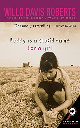 9780689851643: Buddy Is A Stupid Name for a Girl