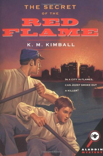 The Secret of the Red Flame (Aladdin: K.M. Kimball