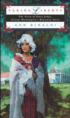 9780689851872: Taking Liberty: The Story of Oney Judge, George Washington's Runaway Slave