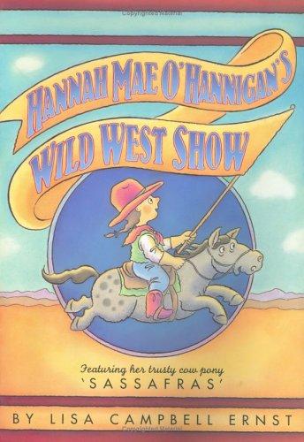 9780689851919: Hannah Mae O'Hannigan's Wild West Show