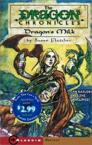 Dragon's Milk/Fantasy (Dragon Chronicles): Susan Fletcher