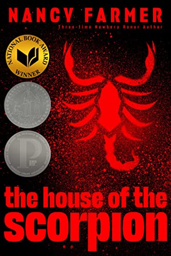 The House of the Scorpion: Farmer, Nancy