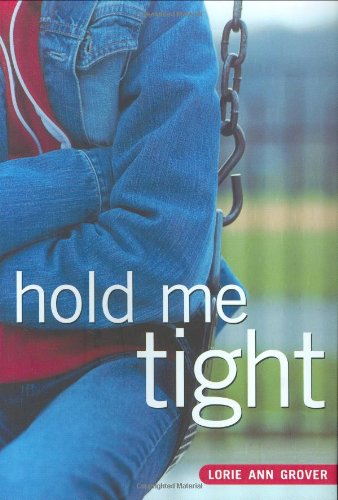9780689852480: Hold Me Tight