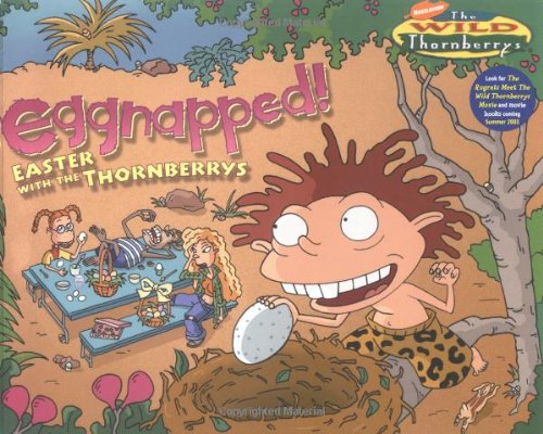 9780689852756: Eggnapped! : Easter with the Wild Thornberrys