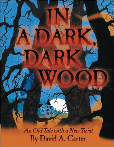 9780689852800: In a Dark, Dark Wood: An Old Tale with a New Twist