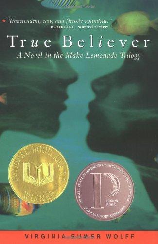 True Believer (Make Lemonade Trilogy): Virginia Euwer Wolff