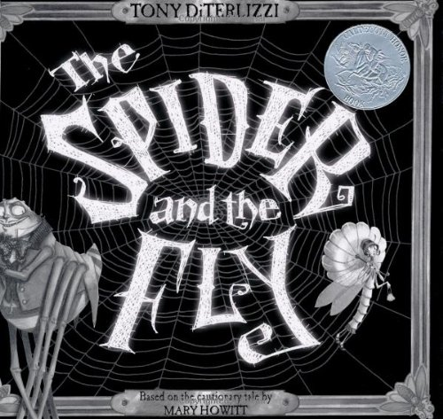 The Spider and the Fly ***SIGNED & INSCRIBED***: Mary Howitt and Tony DiTerlizzi
