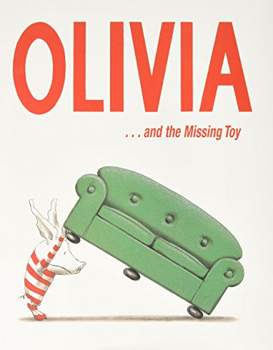 Olivia . . . and the Missing Toy: Falconer, Ian