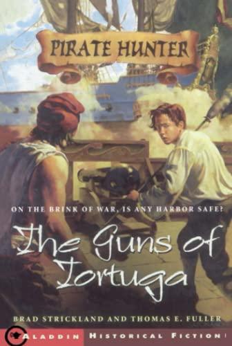 9780689852978: The Guns of Tortuga