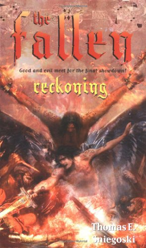 Reckoning (The Fallen): Thomas E Sniegoski