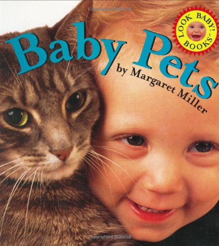 9780689853135: Baby Pets (Look Baby! Books)
