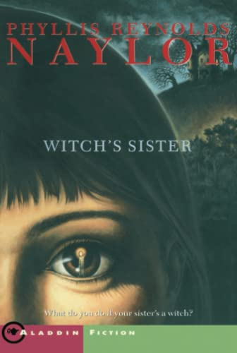 The Witch's Sister (W.I.T.C.H. (Paperback)) (9780689853159) by Phyllis Reynolds Naylor