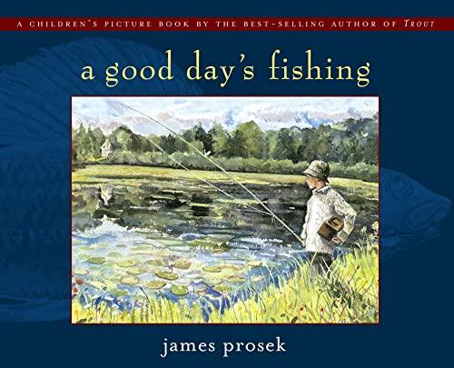 9780689853272: Good Day's Fishing