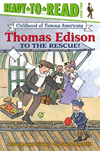 9780689853319: Thomas Edison to the Rescue! (Ready-to-Read. Level 2)