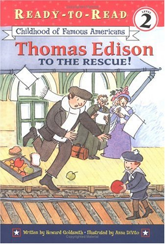 9780689853326: Thomas Edison to the Rescue!