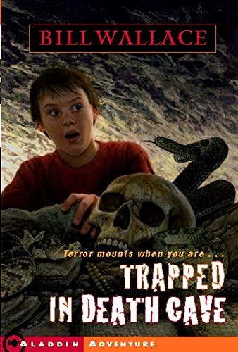 9780689853418: Trapped in Death Cave (Aladdin Adventure)