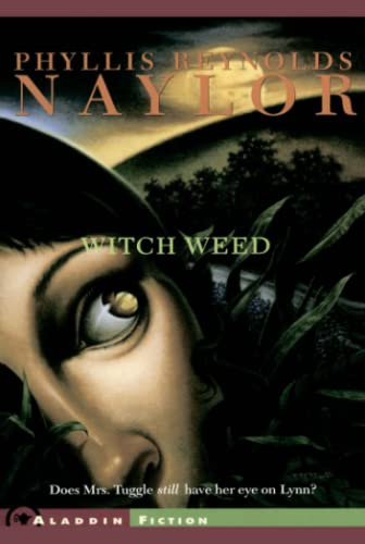 Witch Weed (W.I.T.C.H. (Paperback)) (9780689853814) by Phyllis Reynolds Naylor