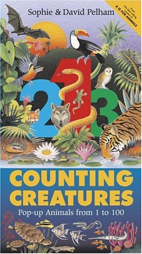 Counting Creatures: Pop-up Animals from 1 to 100 (0689853874) by Pelham, David