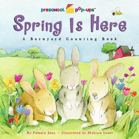9780689853883: Spring Is Here: A Barnyard Counting Book (Preschool Pop-Ups)