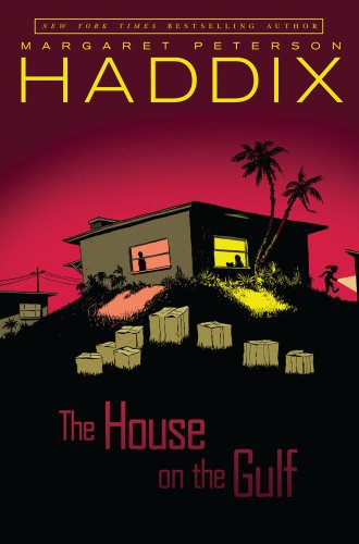 House on the Gulf: Haddix, Margaret Peterson