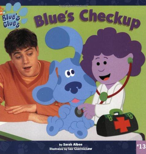 9780689854491: Blue's Checkup