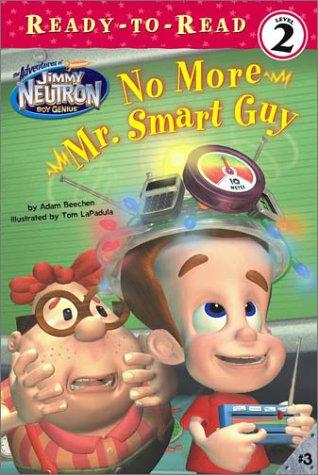 No More Mr. Smart Guy: Beechen, Adam