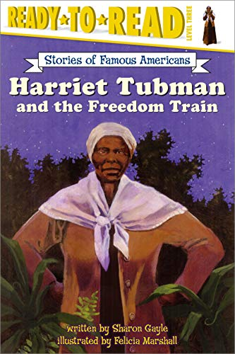 9780689854804: Harriet Tubman and the Freedom Train