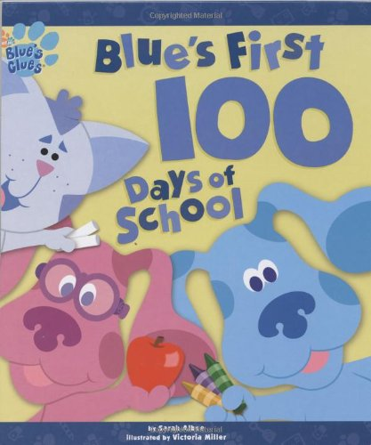 9780689854927: Blue's First 100 Days of School