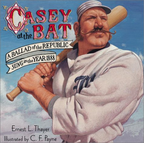 9780689854941: Casey at the Bat: A Ballad of the Republic Sung in the Year 1888