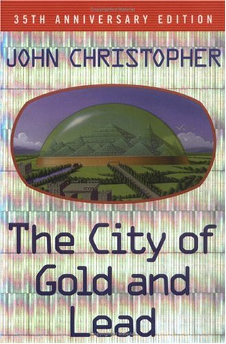 9780689855054: The City of Gold and Lead