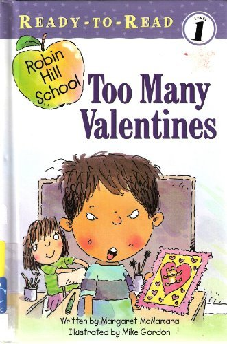 Too Many Valentines (0689855389) by Margaret McNamara