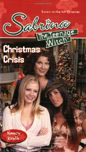 9780689855825: Christmas Crisis (Sabrina, the Teenage Witch)