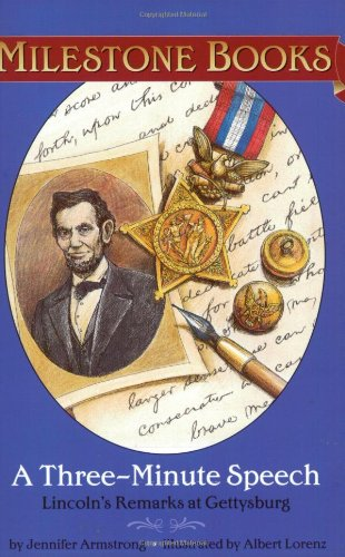 9780689856228: A Three-Minute Speech : Lincoln's Remarks at Gettysburg