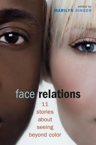 9780689856372: Face Relations: Eleven Stories About Seeing Beyond Color