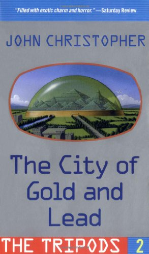 9780689856662: The City of Gold and Lead (Tripods)