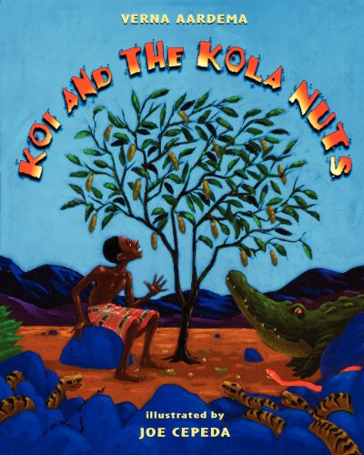 9780689856778: Koi and the Kola Nuts : A Tale from Liberia