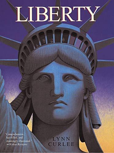 Liberty: Lynn Curlee