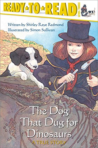 9780689857089: The Dog That Dug for Dinosaurs (Ready-to-Reads)
