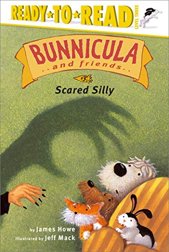 9780689857263: Scared Silly (Bunnicula and Friends (Hardcover))