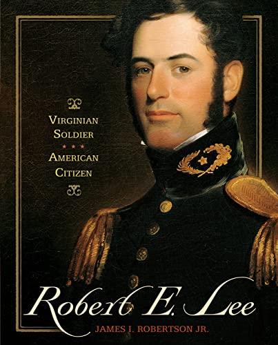 9780689857317: Robert E. Lee: Virginian Soldier, American Citizen