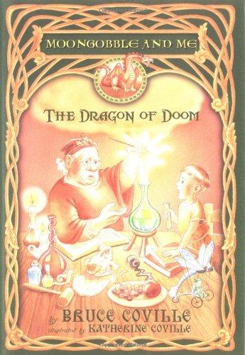 9780689857546: The Dragon of Doom (Moongobble & Me)
